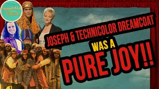 Joseph and the Amazing Technicolor Dreamcoat is a PURE JOY!