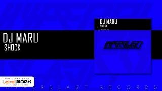 DJ Maru - Shock (Original Mix) [OUT NOW]