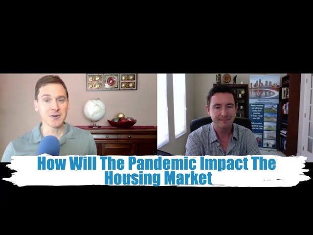 How Is The Housing Market Affected By The Pandemic?