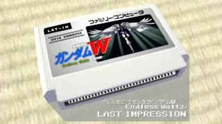 新機動戦記ガンダムW Endless Waltz「LAST IMPRESSION」8bit