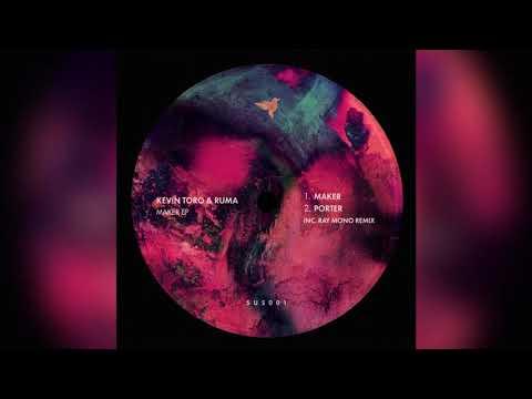 Kevin Toro & Ruma - Maker (Ray Mono Remix) [SUS001]