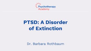 Understanding DSM-5 Criteria for PTSD: A Disorder of Extinction
