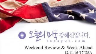 Weekend Review Week Ahead 12.16  17 USA  ,  ,  ,