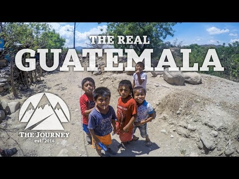 The Real Guatemala | The Journey