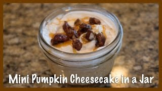 Mini Pumpkin Cheesecake In A Jar (holiday Baking 2013)