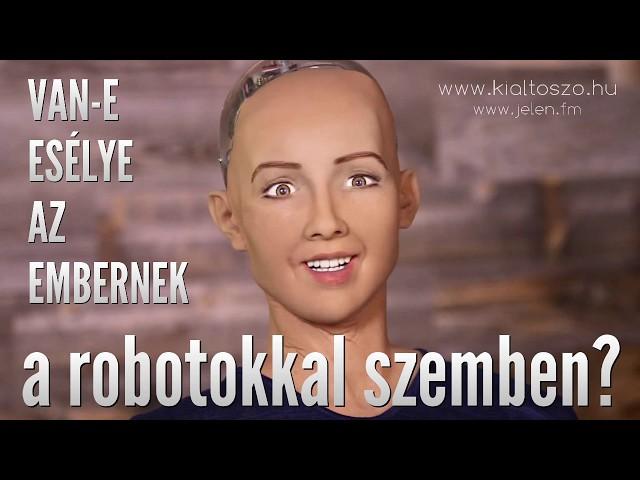 Van-e esélye az embernek a robotokkal szemben?