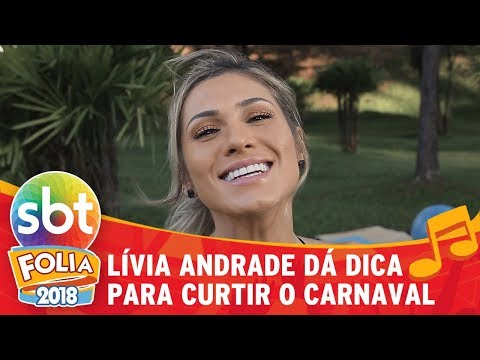 Lívia Andrade dá dica para curtir o carnaval despreocupada
