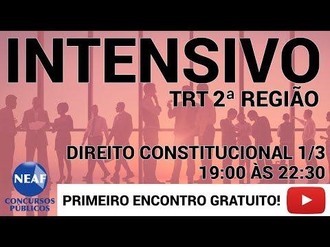 Curso Intensivo TRT 2 - Direito Constitucional 1/3