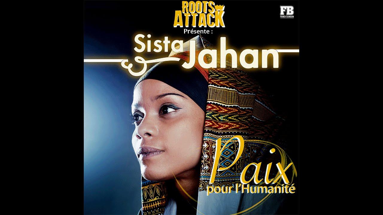 Download Roots Attack feat. Sista Jahan - Paix pour l'Humanité [Official Video]