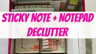 STICKY NOTES + NOTEPAD DECLUTTER | Reorganizing Stationery Products