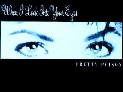 """PRETTY POISON - When I Look Into Your Eyes / 12"""" Dance Mix (STEREO)"""