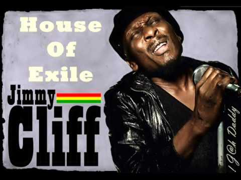 Jimmy Cliff - House of exile