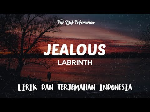 Labrinth - Jealous ( Lirik Terjemahan Indonesia ) 🎤