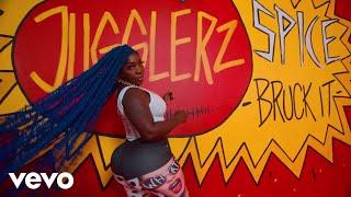Смотреть клип Spice, Jugglerz - Bruck It