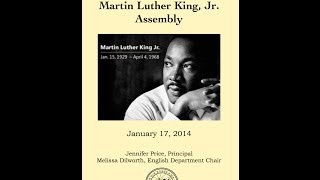 Martin Lurther King Jr Sophomore Speech Assembly Jan 17, 2014