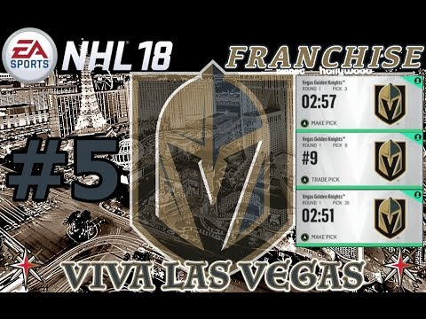 "NHL 18: Vegas Golden Knights Franchise #5 ""BIG DRAFT"""