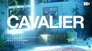 T H E R E , T H E R E 05 🌐🌐🌐 CAVALIER (90 min mix) thumbnail
