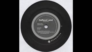 DaRand Land - Calming Effect - Deep4Life D4L12014