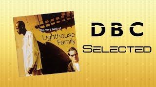 Lighthouse Family - Goodbye Heartbreak