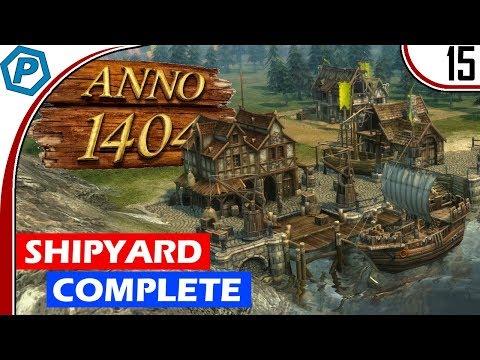 Anno 1404 | Building the Shipyard | #15