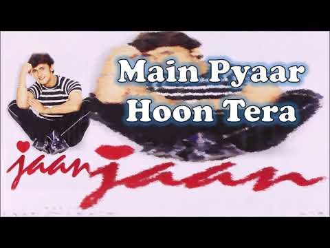 Main Pyaar Hoon Tera   Sonu Nigam   Nikhil-Vinay   Faaiz Anwar   Jaan