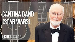 EASY Ukulele Tab: How to play Cantina Band (Star Wars) by John Williams