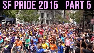 SF Pride Parade 2015, Part 5: a 281-clip compilation of excerpts (that are not in parts 1-4)