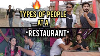 TYPES OF PEOPLE AT A RESTAURANT - | Elvish Yadav |