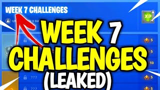Fortnite WEEK 7 Défis LEAKED! FORTNITE SEASON 7 WEEK 7 Challenges! (De 1 à 7)