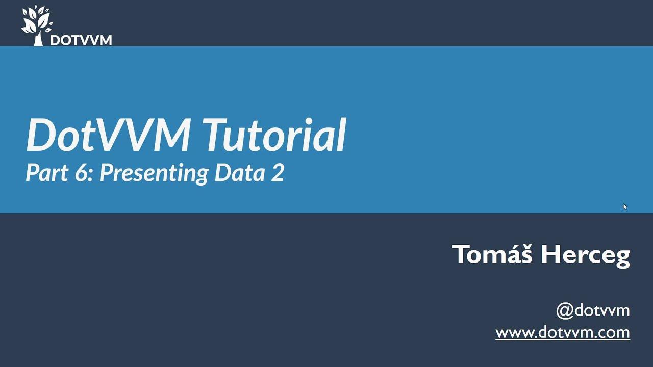 DotVVM Tutorial - Část 6 - Práce s daty II