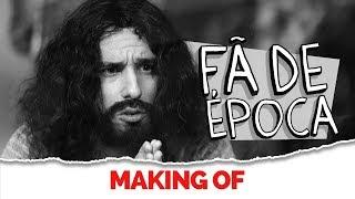 MAKING OF - FA DE EPOCA