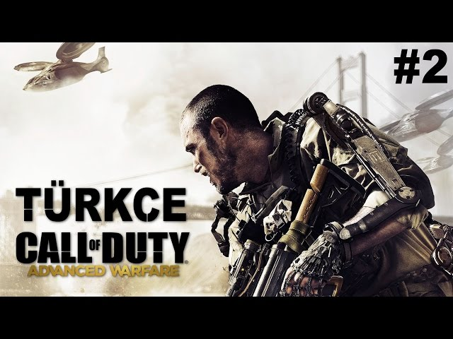 Call of Duty Advanced Warfare #2 | TÜRKÇE Tam Çözüm