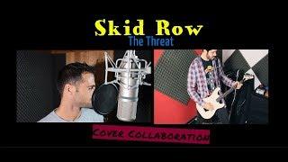 Skid Row - The Threat (Stefano Como ft. Rocco Pezzin)