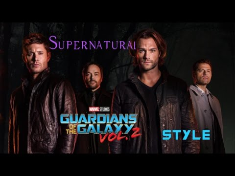 bb43055ba73 SUPERNATURAL | GUARDIANS OF THE GALAXY VOL. 2 STYLE - YouTube
