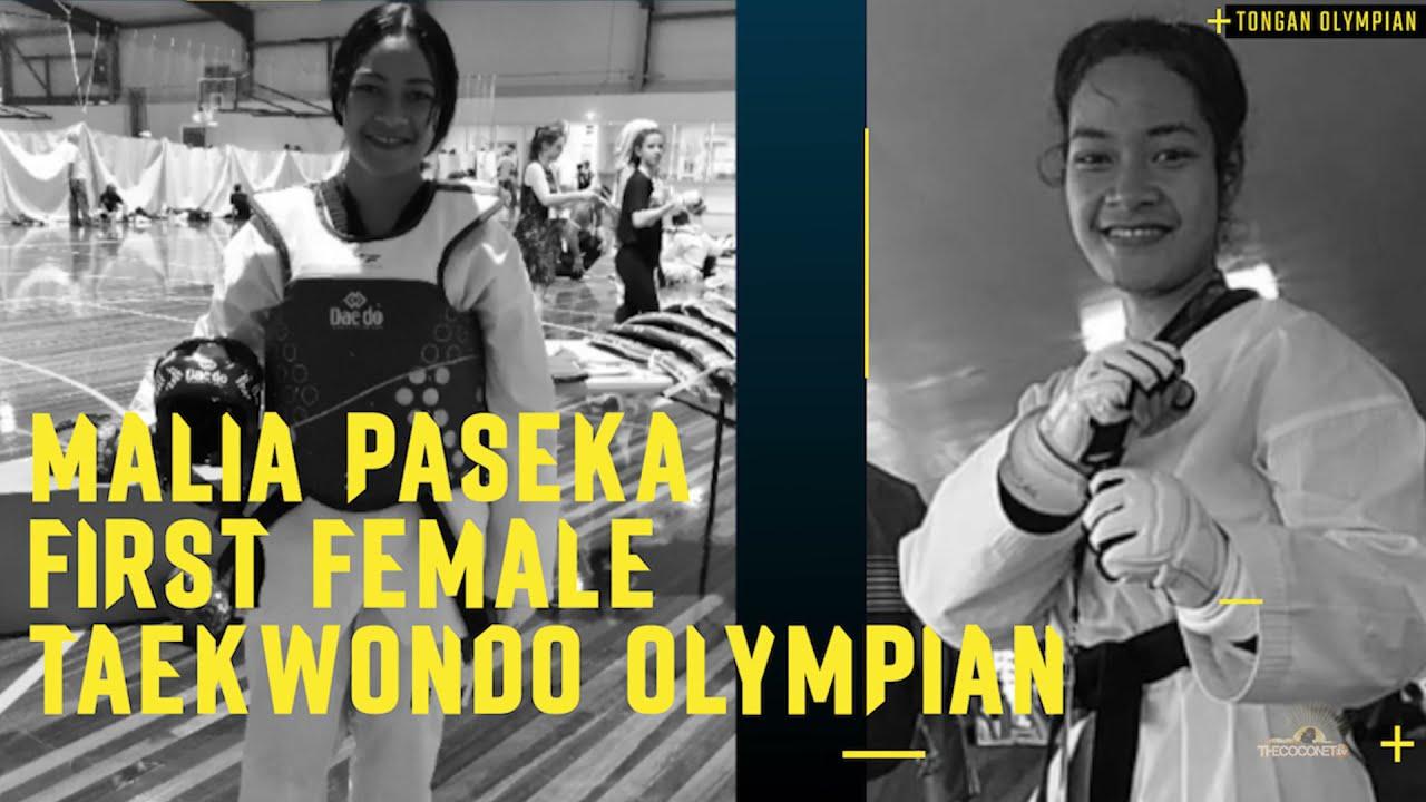 Malia Paseka - Tongan flag bearer & first Tongan female to compete in Taekwondo at the Olympics