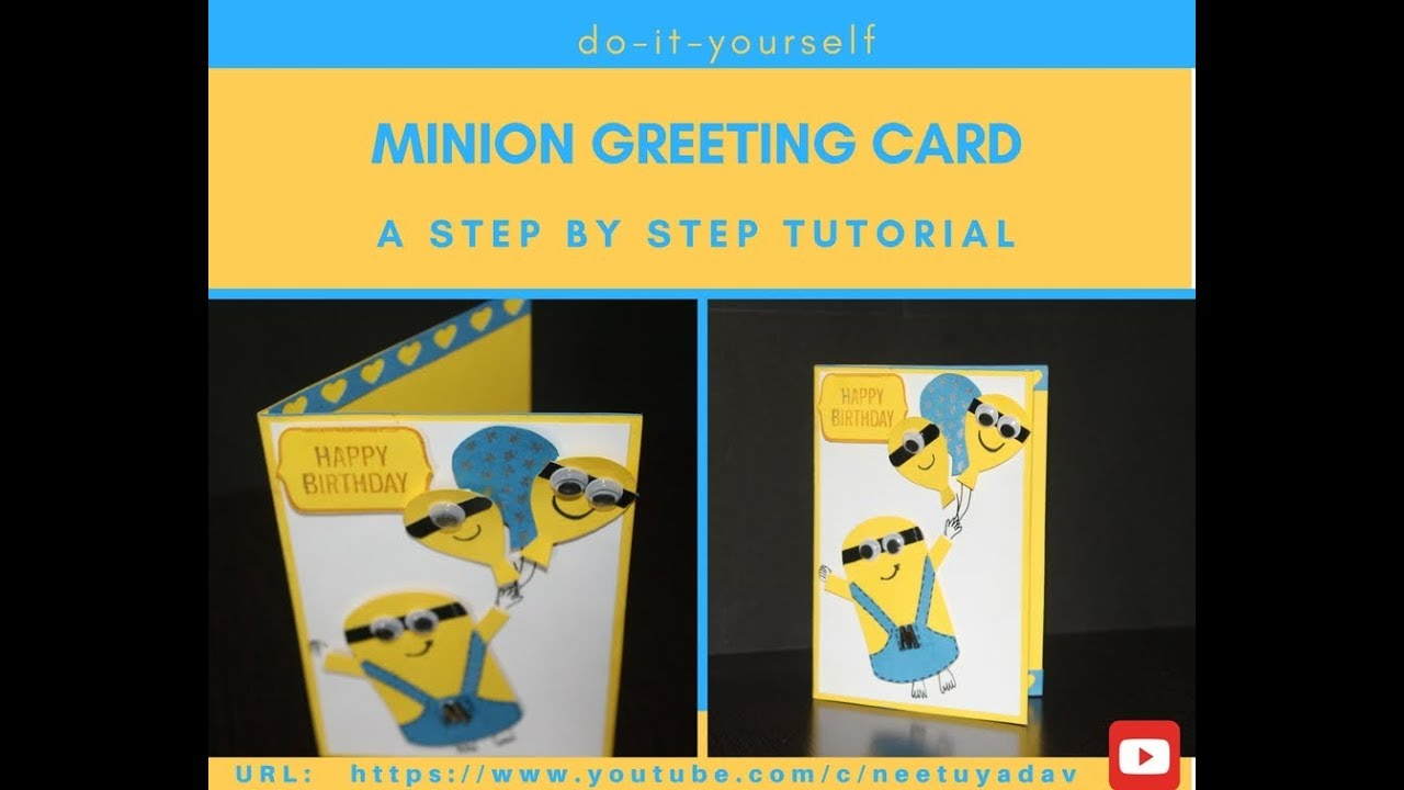 DIY Minion Greeting Card Tutorial | Minion Birthday Card | Step By Step By  Neetu0027s Creations