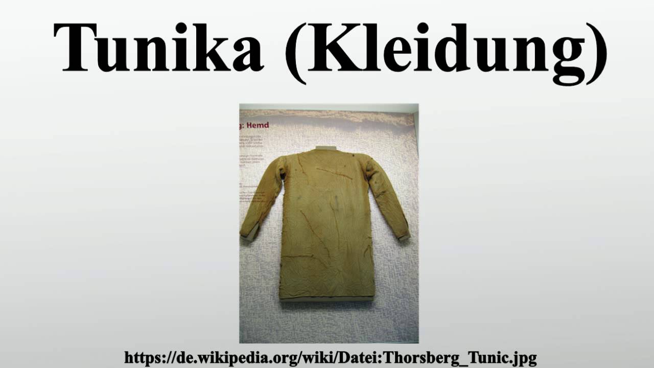 Tunika (Kleidung) - YouTube