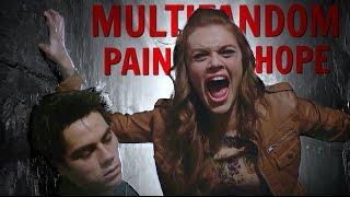 Sad Multifandom || Pain & Hope