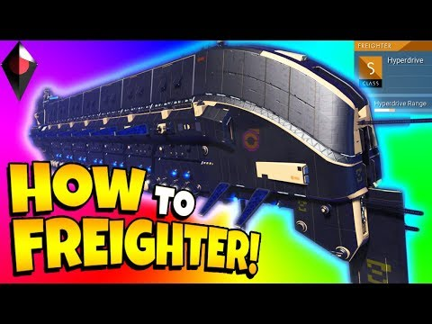 HOW TO ALWAYS GET S CLASS CAPITAL FREIGHTER IN NO MAN'S SKY ATLAS RISES from YouTube · Duration:  10 minutes 38 seconds