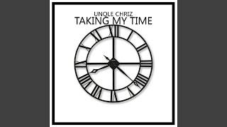 Taking My Time (Deep Tech Mix)