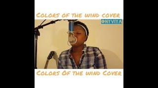 Colors Of The Wind - Disney's Pocahontas (NYVIYA COVER)