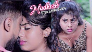 Madhosh||Hot Kissing Love Story||Do Chor Ki Kahani||Official Video Song||Cute Romantic Video 2021