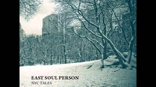 East Soul Person - NYC Tales