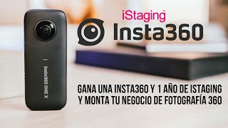 Gana una insta360 + 1 año de iStaging y monta tu negocio de fotografía 360