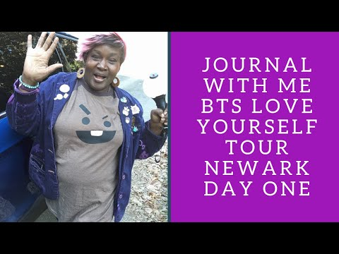 Journal With Me: BTS LOVE YOURSELF TOUR NEWARK DAY ONE