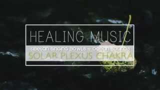 Healing Relaxation Music - Solar Plexus with Affirmations | Singing Bowls and Stream Sounds