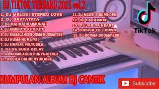 Download lagu KUMPULAN LAGU DJ REMIX BY DJ CANTIK vol.2