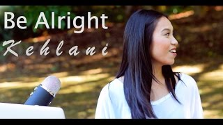 Kehlani - Be Alright (Acapella Cover)