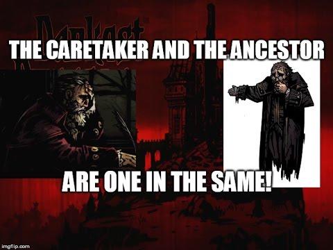 Darkest Dungeons Biggest Secret The Caretaker is the Ancestor