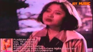 Tri Desiana - Puaskah Hatimu (Cipt. Rudy Loho/1997)